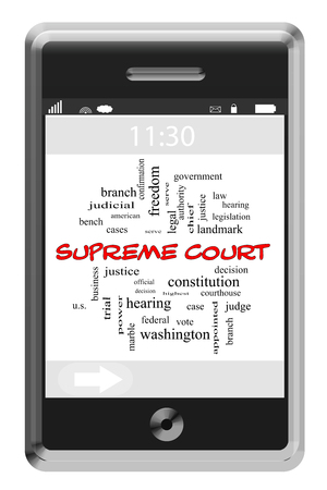 justices: Supreme Court Word Cloud Concept on a Touchscreen Phone with great terms such as legal, decisions, justices and more.
