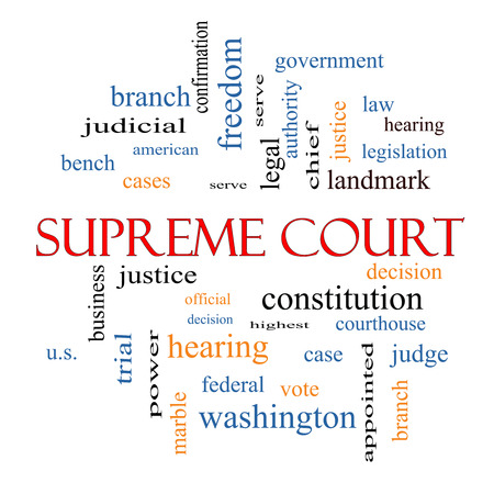 justices: Supreme Court Word Cloud Concept with great terms such as justices, federal, caes and more. Stock Photo