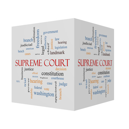 justices: Supreme Court 3d Cube Word Cloud Concept with great terms such as justices, federal, caes and more.