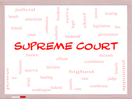 justices: Supreme Court Word Cloud Concept on a Whiteboard with great terms such as justices, federal, caes and more.