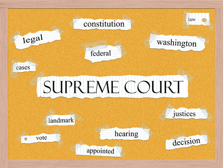 Supreme Court Corkboard Word Concept with great terms such as justices, decision, landmark and more.