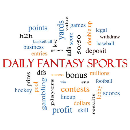 win money: Daily Fantasy Sports Word Cloud Concept with great terms such as games, lineups, win, money and more.