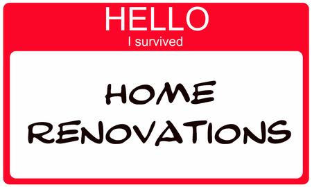 Hallo ik Suvived Thuis Renovaties rode Name Tag het maken van een geweldig concept