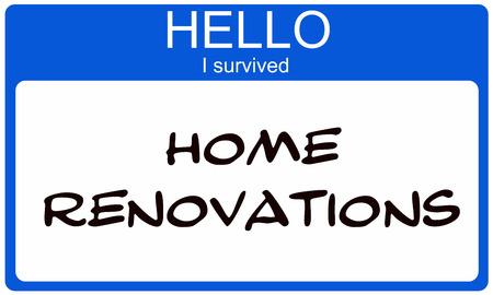 Hallo ik Suvived Thuis Renovaties Blue Name Tag het maken van een geweldig concept Stockfoto