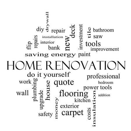 Home Renovation Word Cloud Concept in black and white with great terms such as diy, kitchen, repair and more.