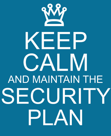 Keep Calm and maintain the Security Plan Blue Sign making a great concept 版權商用圖片