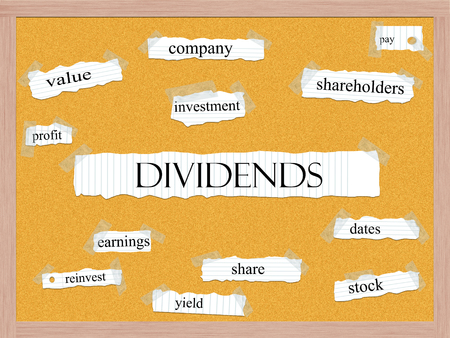 dividends: Dividend Corkboard Word Concept with great terms such as shareholders, pay, value and more.