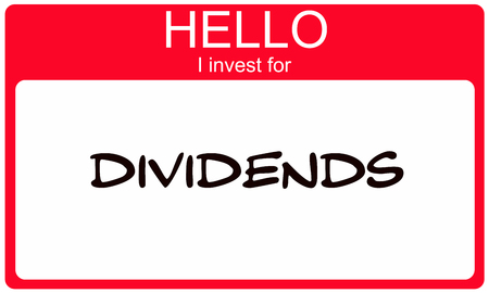 dividends: Hello I Invest for Dividends red name tag making a great concept