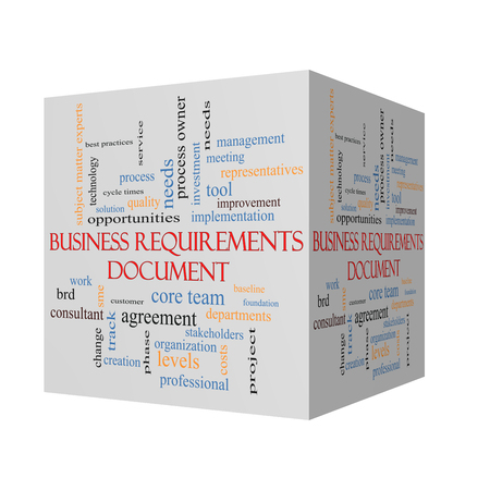 requirements: Business Requirements Document 3D cube Word Cloud Concept with great terms such as solution, quality, project, baseline and more.