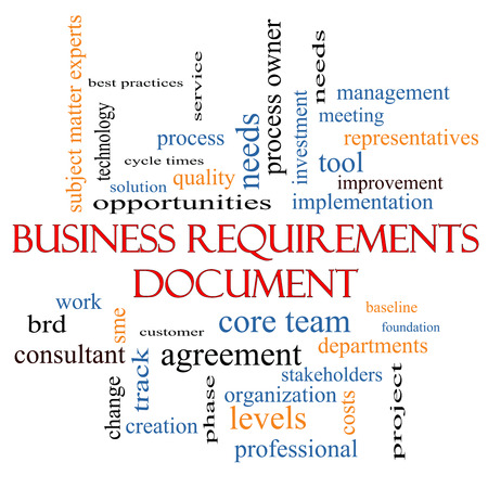 requirements: Business Requirements Document Word Cloud Concept with great terms such as solution, quality, project, baseline and more.