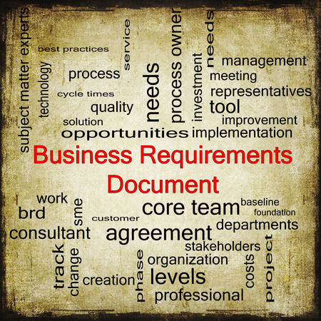 requirements: Business Requirements Document Word Cloud Concept in Grunge with great terms such as solution, quality, project, baseline and more.