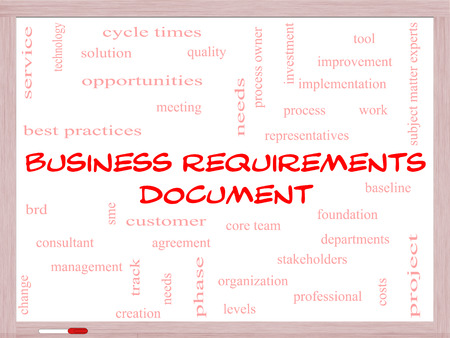 requirements: Business Requirements Document Word Cloud Concept on a Whiteboard with great terms such as solution, quality, project, baseline and more.