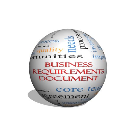 Business Requirements Document 3D sphere Word Cloud Concept with great terms such as solution, quality, project, baseline and more. Stock Photo