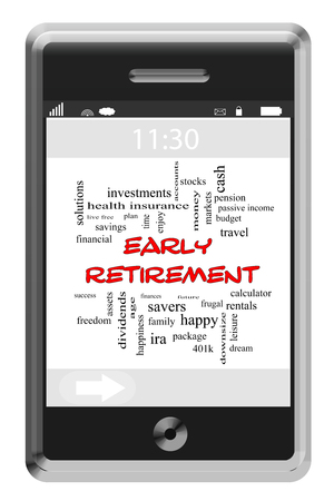 dividends: Early Retirement Word Cloud Concept on a Touchscreen Phone with great terms such as save, invest, dividends and more.