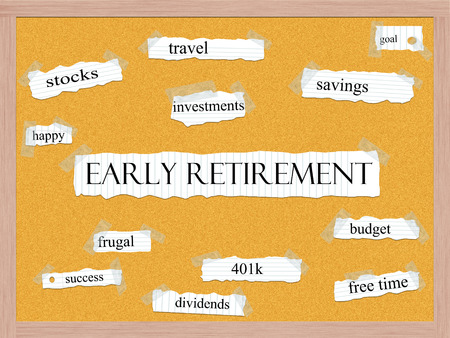 Early Retirement Corkboard Word Concept with great terms such as travel, savings, budget and more.