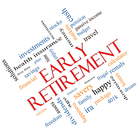 Early Retirement Word Cloud Concept angled with great terms such as investments, budget, downsize and more.