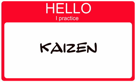Hello I pracice Kaizen red name tag making a great concept