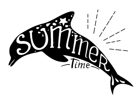 inscribed: Hand-drawn vector illustration - Quote inscribed in the silhouette of a dolphin. Lettering. Summer time