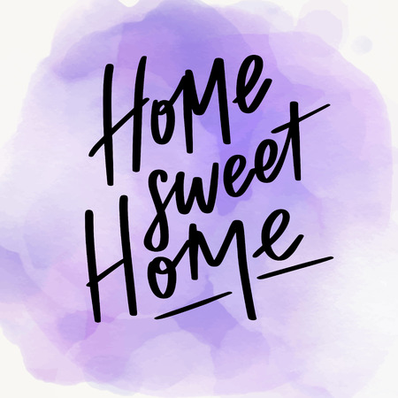 Hand drawn vector calligraphic phrase. Home sweet home.  Modern calligraphy with watercolor background. Perfect for lettering poster, postcard, greeting card, invitation, quote etc.