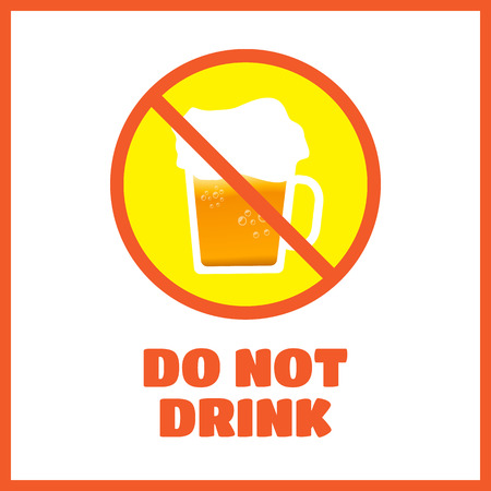 conscientious: Do not drink when you drive vector illustration Illustration