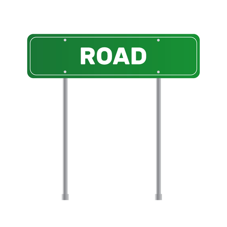 Road green traffic sign. Board sign traffic. Highway or street city sign illustration.