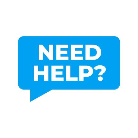 Brauchen Sie Hilfe unterschreiben. Unterstützungsdienst, freiwilliges Vektorzeichen