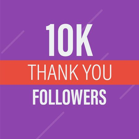 10000 followers vector. Congratulations 10k follower abstract background