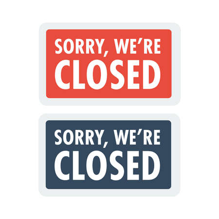 Sorry we are closed sign. Closed banner for shop retail. Close time sign Ilustração