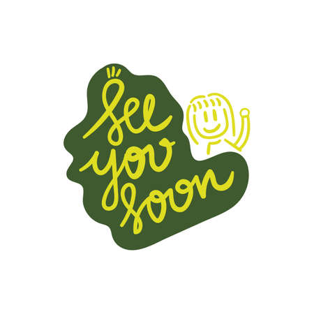 hand drawn doodle see you soon hand lettering vector illustration. creative design for postcard, card, poster. Ilustracja