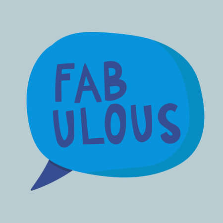 Fabulous in speech balloon vector illustration. Vector handwritten lettering. Template for card, poster, banner, print for t-shirt, pin, badge, patch. Ilustração