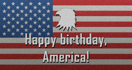 Happy Birthday America Happy Independence Day July 4th Fourth of July