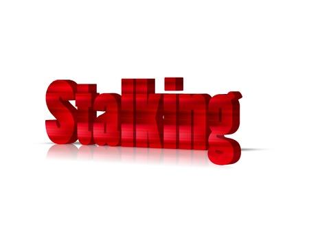 stalking: stalking 3d word