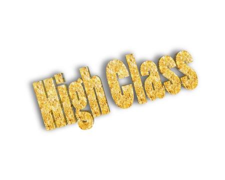 high class: high class 3d word