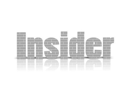 insider information: Insider 3d word