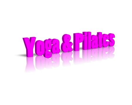 exersice: Yoga Pilates 3d word