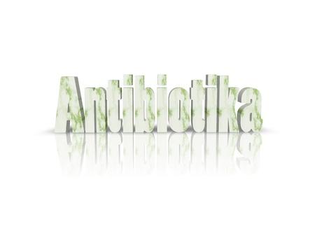 antibiotics: antibiotics 3d word