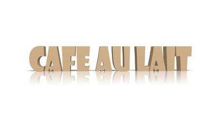 cafe au lait: Cafe au lait 3d word