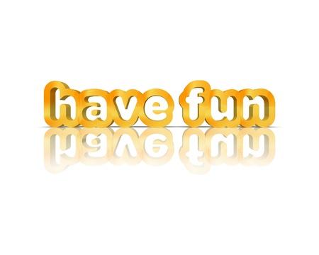divertirse palabra 3d Foto de archivo