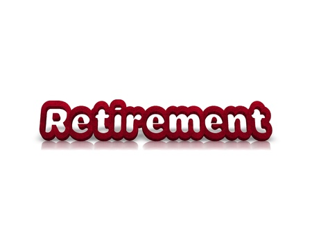 mobility nursing: Retirement 3d word Stock Photo