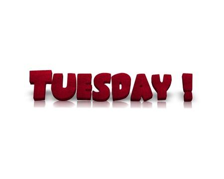 working week: Tuesday 3d word
