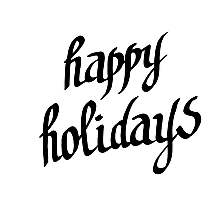 Vector Happy Holidays handwriting calligraphy. Black and white engraved ink art. Isolated text illustration element.