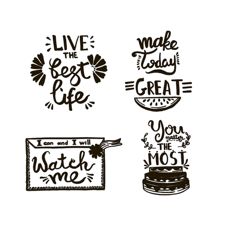 Chalkboard phrase handwriting calligraphy. Black and white engraved ink art. Isolated quotes illustration.