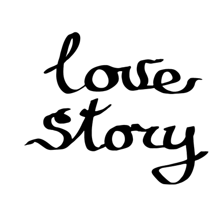 Vector Love story handwriting calligraphy. Isolated text illustration element. Black and white engraved ink art.