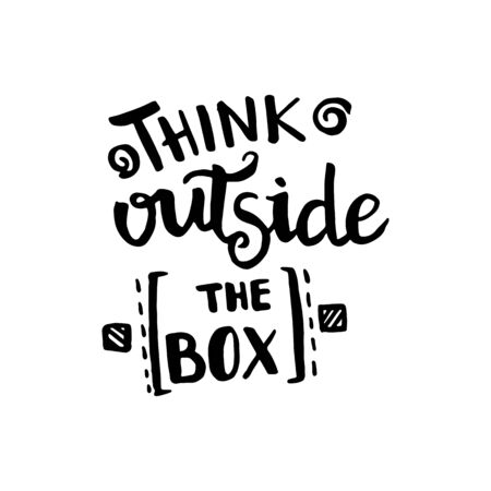 Think outside the box handwriting monogram calligraphy. Phrase poster graphic desing. Black and white engraved ink art. Illustration