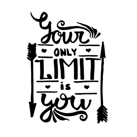 Your only limit is you handwriting monogram calligraphy. Phrase poster graphic desing. Engraved ink art vector.