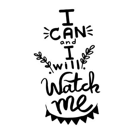Posso e lo farò, guardami mentre scrivo a mano la calligrafia del monogramma. Progettazione grafica della frase. Inchiostro inciso in bianco e nero art.