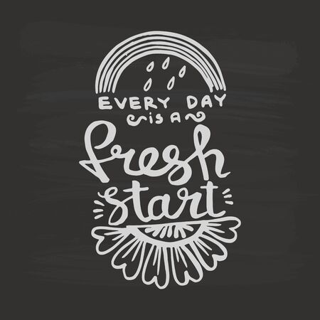 Every day is a fresh start handwriting monogram calligraphy. Phrase graphic desing. Engraved ink art vector. Illusztráció