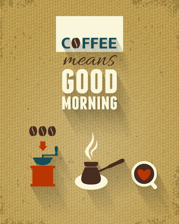 good: Good Morning Poster, Coffee Theme.