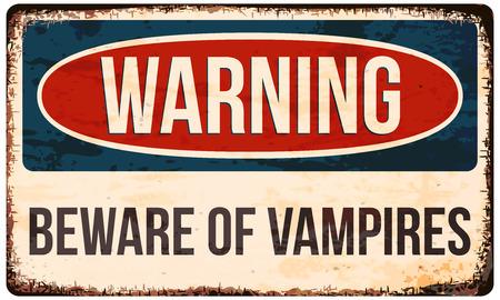 Halloween waarschuwingsbord. Pas op voor vampiers! Vector illustratie,.