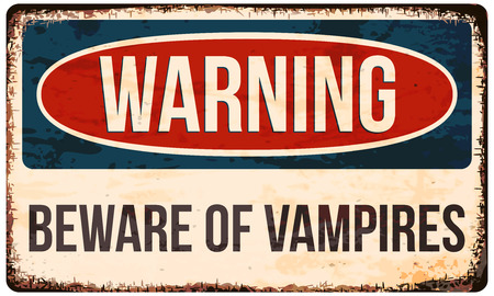 Halloween warning sign. Beware of vampires! Vector illustration, .